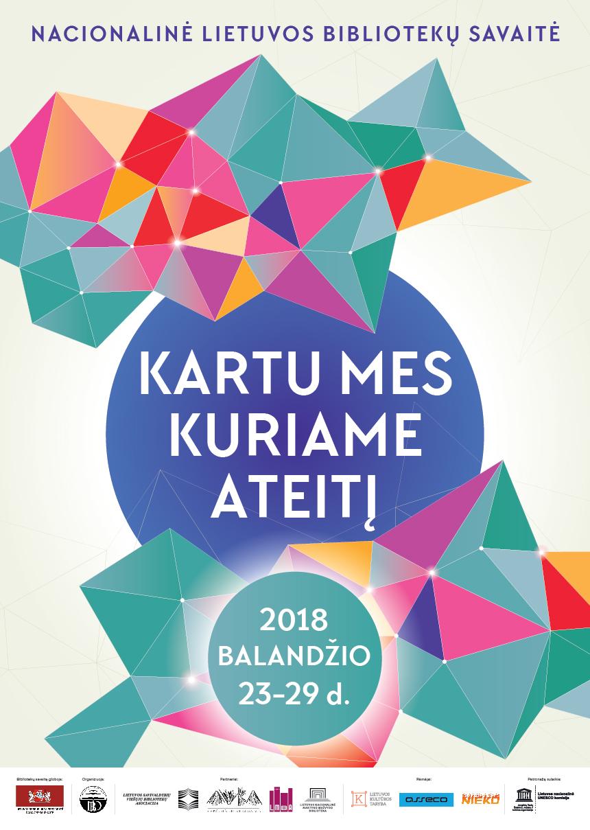 """Nacionalinė Lietuvos bibliotekų savaitė """"Kartu mes kuriame ateitį"""""""