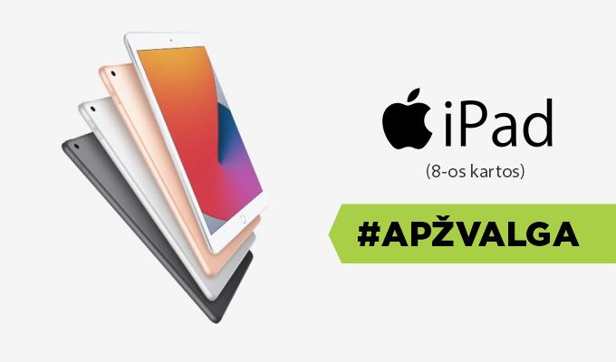 """8-os kartos """"Apple iPad"""" – planšetinis, kurį norisi rekomenduoti kiekvienam. Apžvalga"""